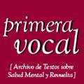 Primera vocal: un archivo en la red sobre Salud Mental y Revuelta