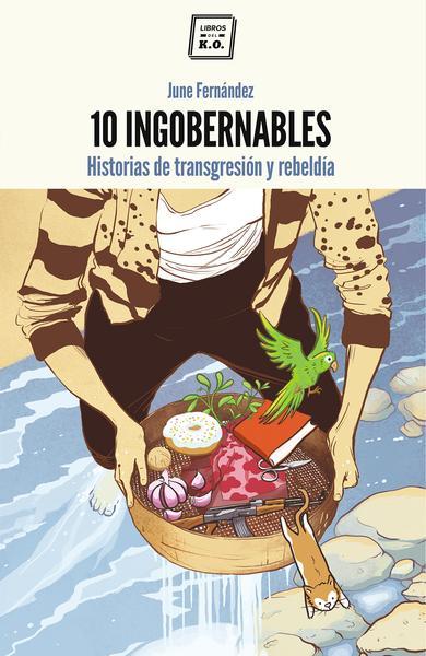 diez-ingobernables-portada