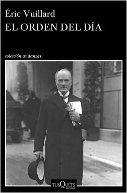 NAZIS Y SEGUNDA GUERRA MUNDIAL (reflexiones, libros, documentales, etc) - Página 8 Portada_el-orden-del-dia_eric-vuillard_201712271204