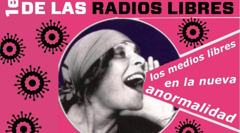 1er Cadenazo Ibérico de las Radios Libres, los medios libres en la nueva anormalidad