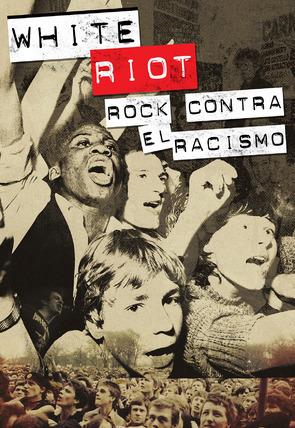 """Portada """"White Riot, Rock contra el racismo"""""""